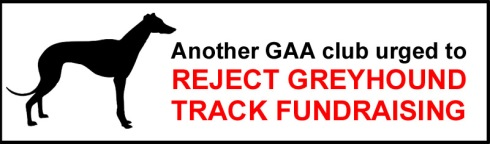 Another GAA club urged to reject greyhound track fundraising
