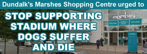 Marshes shopping centre urged to stop supporting the cruel greyhound industry.jpg