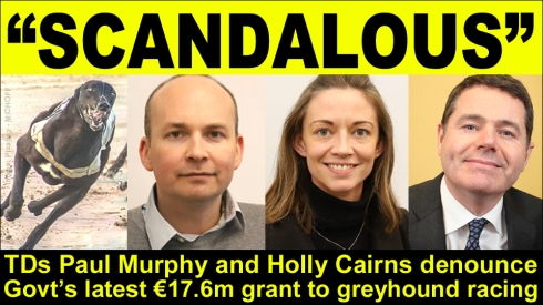 Paul Murphy and Holly Cairns denounce grant to greyhound racing copy